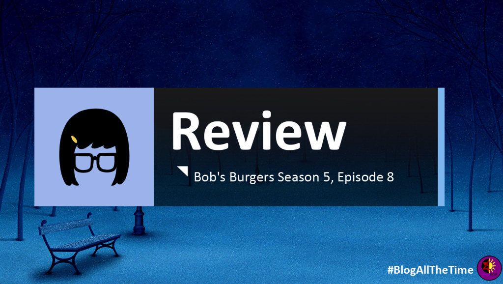Review Bob S Burgers Season 5 Episode 8 The Artist And The Hall